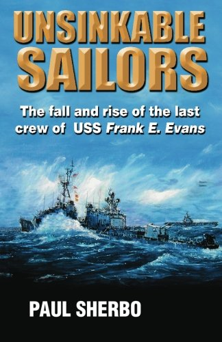 unsinkable-sailors-the-fall-and-rise-of-the-last-crew-of-uss-frank-e-evans