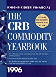 img - for The CRB Commodity Yearbook 1996 (Annual) book / textbook / text book