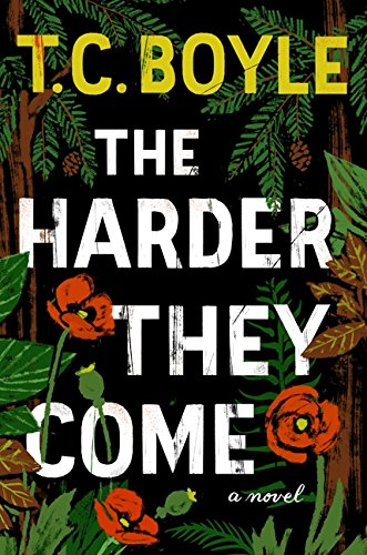 The Harder They Come: A Novel