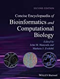 Concise Encyclopaedia of Bioinformatics and Computational Biology, Marketa J. Zvelebil and John M. Hancock, 0470978724