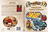 Dare To Cook, Chocolate: Colorful & Creative Molding Techniques