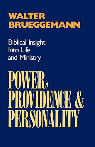 Power, Providence, and Personality: Biblical Insight into Life and ()