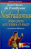 img - for Nostradamus 2000-2025  Guerra O Paz? (Spanish Edition) book / textbook / text book