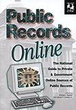 Public Records Online, Michael L. Sankey, 188915010X