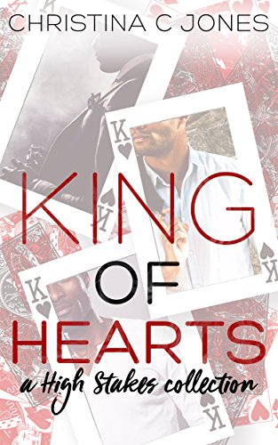 King of Hearts: A Short Story Collection (High Stakes Book 2)