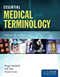 Essential Medical Terminology by Stanfield, Peggy S. Published by Jones & Bartlett Learning 4th (fourth) edition (2013) Paperback