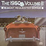 16 Most Requested Songs Of The 1950s. Volume Two