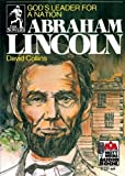 img - for Abraham Lincoln: God's Leader for a Nation (Sowers) by David Collins (2012-06-01) book / textbook / text book