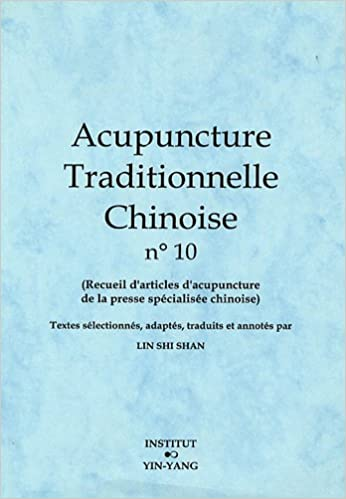 Livres Acupuncture traditionnelle chinoise n° 10 pdf, epub