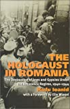 The Holocaust in Romania, Radu Ioanid, 1566632560