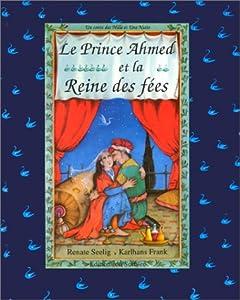 """Afficher """"Le Prince Ahmed et la Reine des fées"""""""