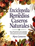 Enciclopedia de Remedios Caseros Naturales, Myra Cameron, 0130208264