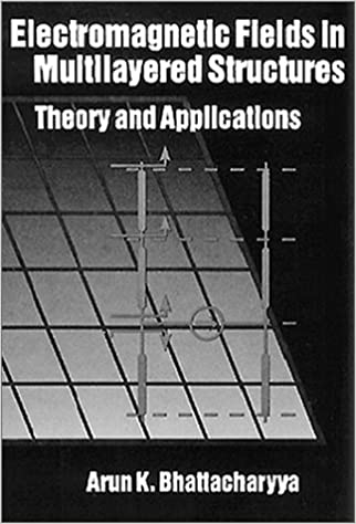 Theory and Applications Electromagnetic Fields in Multilayered Structures