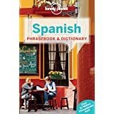 Lonely Planet Spanish Phrasebook & Dictionary 6th Ed.: 6th Edition