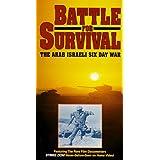 Battle for Survival: Arab Israeli Six Day War