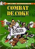Aspic & comac - Les Flingotrafiquants, tome 2 : Combat de coke