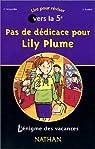 Pas de dédicace pour Lily Plume : De la 6e à la 5e par Massardier