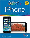 Teach Yourself VISUALLY iPhone: Covers iOS 8 on iPhone 6, iPhone 6 Plus, iPhone 5s, and iPhone 5c (Teach Yourself VISUALLY (Tech))