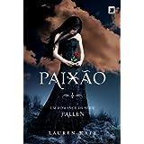 Paixão - série Fallen, Volume 3