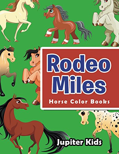 Rodeo Miles Horse Color Coloring ebook