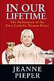 In Our Lifetime, Jeanne Pieper, 1468574507