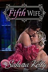 The Fifth Wife: A Risqué Regency Romance (Regency Rascals Book 2)