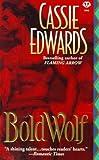 Bold Wolf (Signet - Historical Romance)