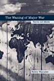 The Waning of Major War: Theories and Debates (Contemporary Security Studies), Raimo V?yrynen, 0714657239