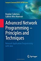 Advanced Network Programming – Principles and Techniques Front Cover