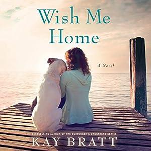 Wish Me Home Audiobook