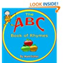 Children's Book: ABC Book of Rhymes (Picture Book)(Early Learning)(Children's Alphabet Books) (Children's Books with Good Values)