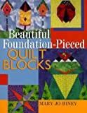 img - for Beautiful Foundation-Pieced Quilt Blocks book / textbook / text book