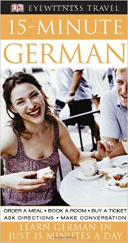 Book 15-Minute German (DK 15-Minute Language Guides)