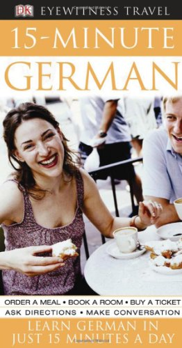 15-Minute German (DK Eyewitness Travel Guide)