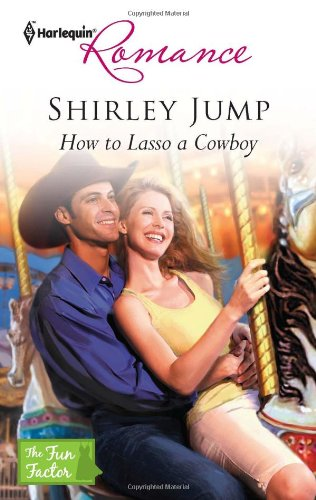 Image for How to Lasso a Cowboy (Harlequin Romance)