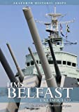 HMS Belfast: Cruiser 1939 (Seaforth Historic Ships) by Johnstone-Bryden, Richard published by US Naval Institute Press (2013)