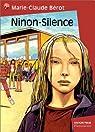 Ninon-Silence par Bérot