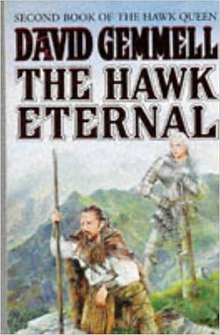 The Hawk Eternal The Hawk Queen 2 By David Gemmell