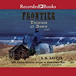 Frontier Thunder at Dawn | S. K. Salzer