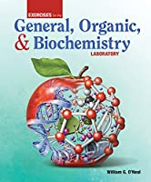 Exercises for the General, Organic, and Biochemistry Laboratory