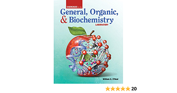 Exercises For The General Organic And Biochemistry Laboratory 9781617312090 Medicine Health Science Books Amazon Com