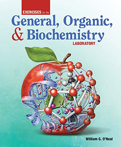 Exercises for the General, Organic, and Biochemistry Laboratory by Morton Publishing Company