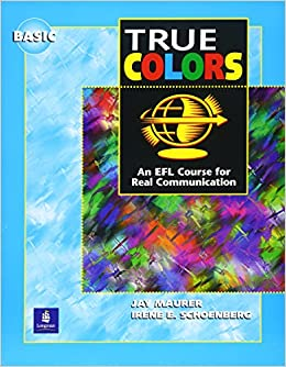 True Colors Basic student\'s book: An EFL Course for Real ...