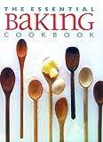 The Essential Baking Cookbook, , 1592230024