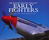 img - for Early Fighters (The World's Greatest Air Craft) book / textbook / text book
