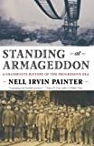 Standing at Armageddon: A Grassroots History of the Progressive Era, Nell Irvin Painter, 039333192X