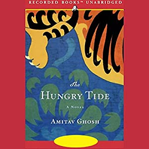 The Hungry Tide Audiobook