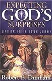 Expecting God's Surprises, Robert E. Dunham, 066450177X