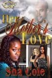 Her Mother's Love, Sha Sha Cole, 1500342254