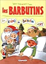 Les Barbutins. 1, La rhino de Barbutin Vert par Colas